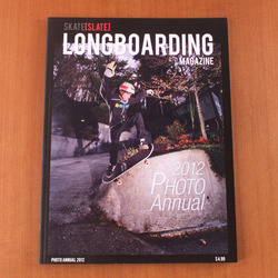Skate Slate Longboarding Magazine Photo Annual 2012 V2#10